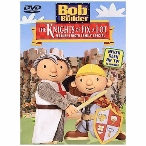Knights Of Fix A Lot Bob The Builder Chnr