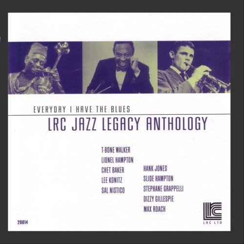 Legacy Vol. 4 Everyday I Have The Blu Konitz Walker Hampton Jones Legacy