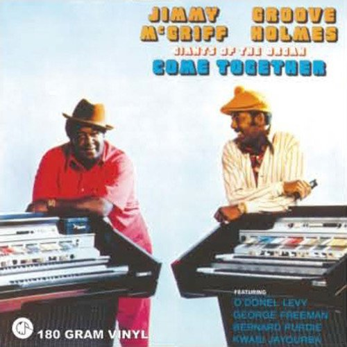 Jimmy & Groove Holmes Mcgriff Giants Of The Organ Come Toget