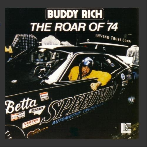 Buddy Rich Roar Of '74