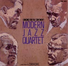Modern Jazz Quartet Longing For The Continent