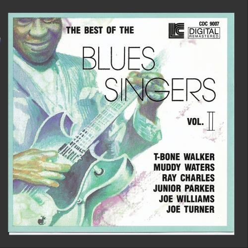 Best Of The Blues Singers Vol. 2 Best Of The Blues Singe