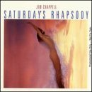 Jim Chappell Saturday's Rhapsody