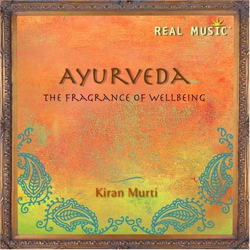 Kiran Murti Ayurveda The Fragrance Of Wel