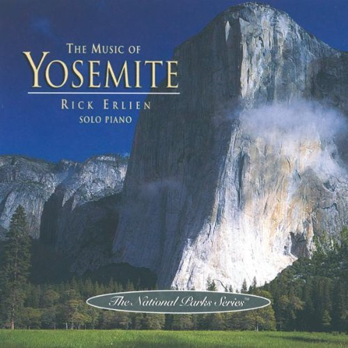 Rick Erlien Music Of Yosemite