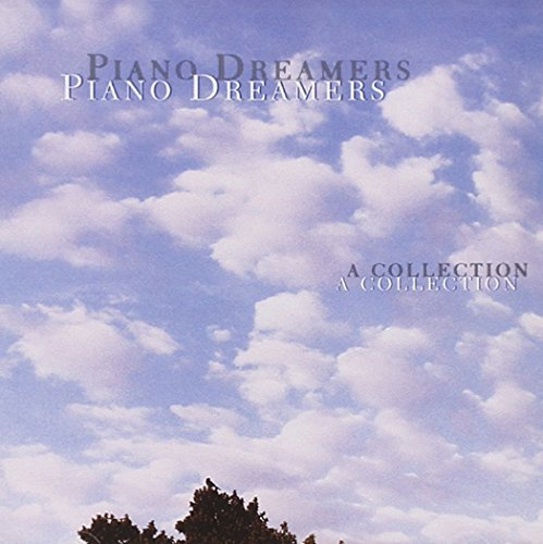 Piano Dreamers A Collection Piano Dreamers A Collection Kern Chappell 2002 Koch Hoppe Bec Var Kater Machlis Wright