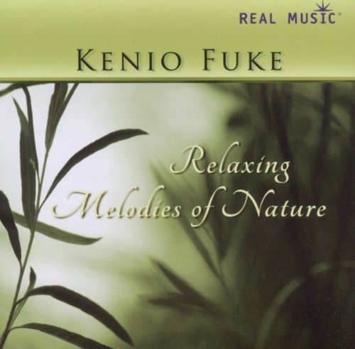 Kenio Fuke Relaxing Melodies Of Nature