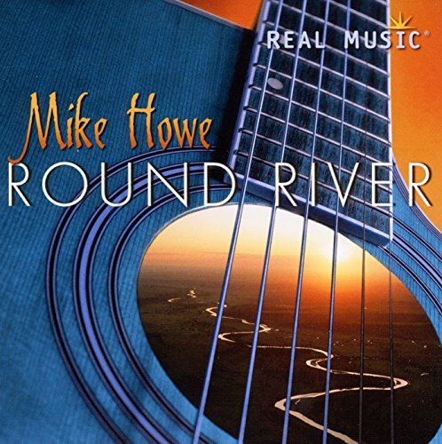 Mike Howe Round River
