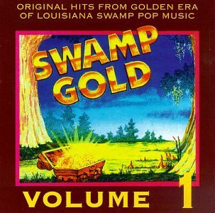 Swamp Gold Vol. 1 Swamp Gold Cookie & Cupcakes Bernard West Swamp Gold