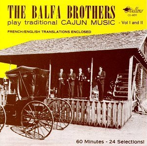 Balfa Brothers Vol. 1 2 Plays Traditional C