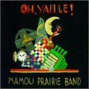 Mamou Prairie Band Oh Yaille!