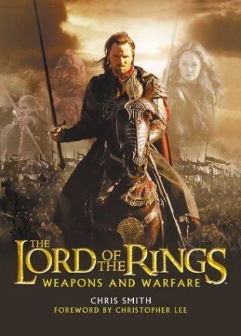 Chris Smith Lord Of The Rings Weapons & Warfare