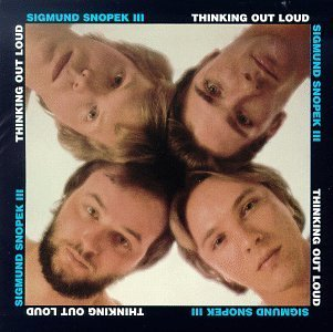 Sigmund Snopek Iii Thinking Out Loud