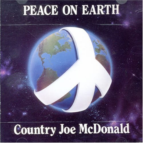 Country Joe Mcdonald Peace On Earth