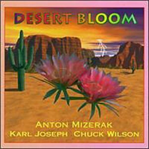 Anton Mizerak Desert Bloom