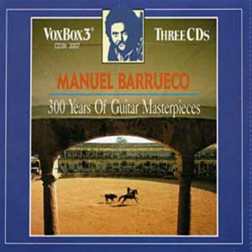 Manuel Barrueco 300 Years Of Guitar Masterpiec Barrueco (gtr)