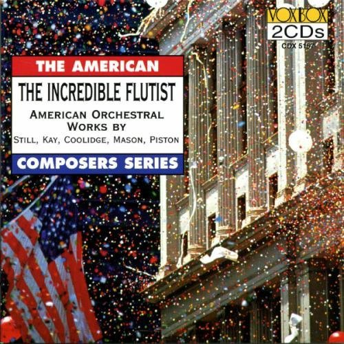 American Orchestral Works Incredible Flutist