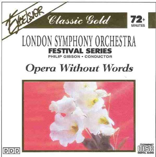 London Symphony Orchestra Opera Without Words