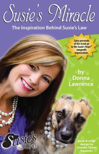 Donna Lawrence Susie's Miracle The Inspiration Behind Susie's Law
