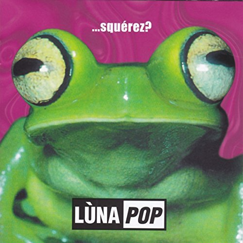 Luna Pop Squerez? Import Ita