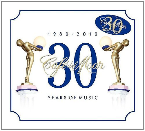 Cafe Del Mar 30 Years Of Music Cafe Del Mar 30 Years Of Music Import Eu 2 CD