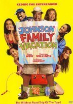 Johnson Family Vacation Cedric The Entertainer Bow Wow