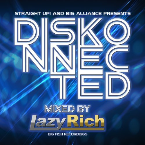 Diskonnected Diskonnected Mixed By Lazy Rich
