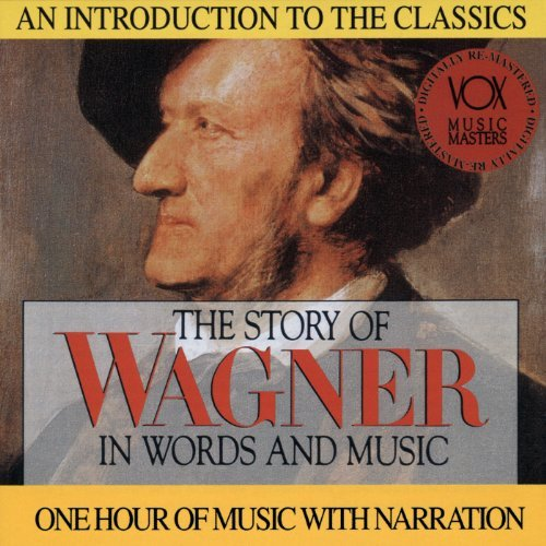 Richard Wagner In Words & Music Various