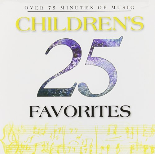 Twenty Five Children's Favo 25 Children's Favorites