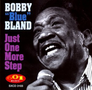 Bobby Blue Bland Just One More Step
