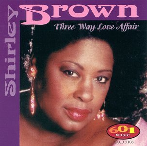 Shirley Brown Three Way Love Affair