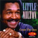 Little Milton Count The Days