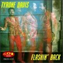 Tyrone Davis Flashin' Back