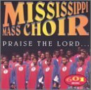 Mississippi Mass Choir Praise The Lord