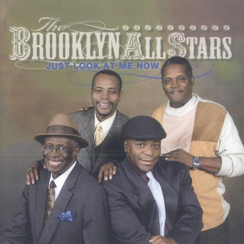 Brooklyn All Stars Just Look At Me Now