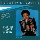 Dorothy Norwood Better Days Ahead