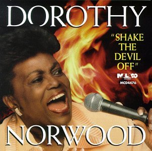 Dorothy Norwood Shake The Devil Off