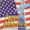 Rev. Benjamin Cone Prayer For America