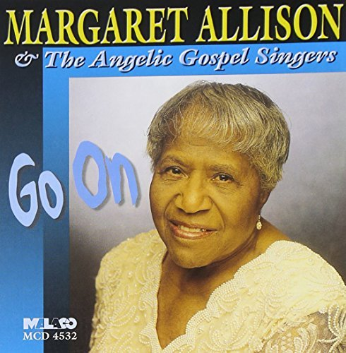 Margaret & The Angelic Allison Go On