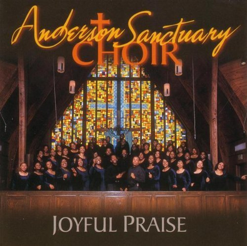 Anderson Sanctuary Choir Joyful Praise