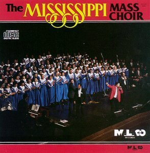 Mississippi Mass Choir Mississippi Mass Choir