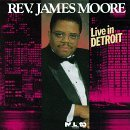 Rev. James Moore Live In Detroit