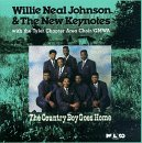 Willie Neal & New Keyn Johnson Country Boy Goes Home