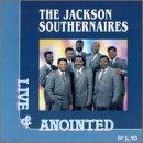 Jackson Southernaires Live & Anointed