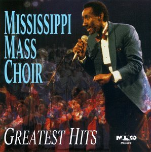 Mississippi Mass Choir Greatest Hits