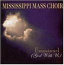 Mississippi Mass Choir Emmanuel God With Us