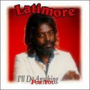 Latimore I'll Do Anything For You