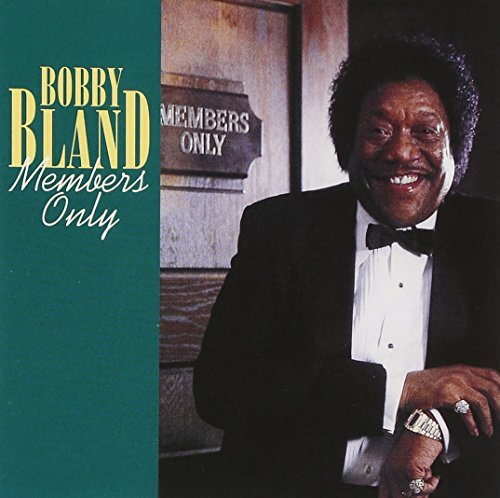Bobby Blue Bland Members Only