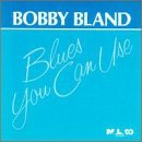 Bobby Blue Bland Blues You Can Use