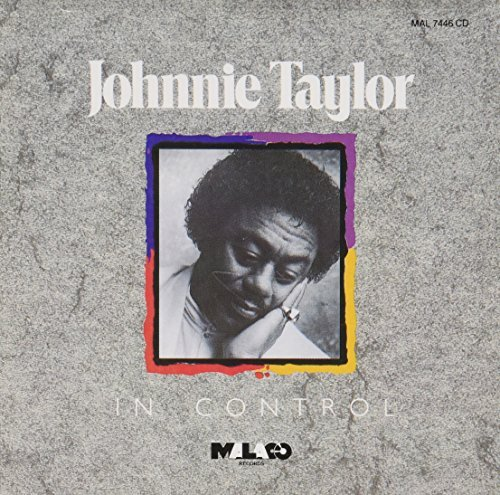 Johnnie Taylor In Control